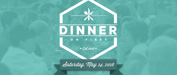 Dinner on First